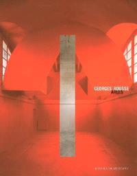 Georges Rousse, Arles : exposition, Arles, Musée Réattu, 5 juillet-29 octobre 2006
