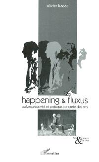 Happening et fluxus : polyexpressivité et pratique concrète des arts