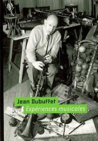 Jean Dubuffet, expériences musicales