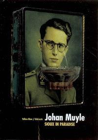 Johan Muyle : Sioux in paradise