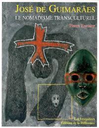 José de Guimarães, le nomadisme transculturel