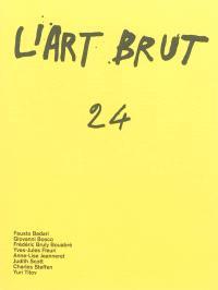 L'art brut. Volume 24