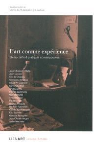 L'art comme expérience : Shirley Jaffe & pratiques contemporaines