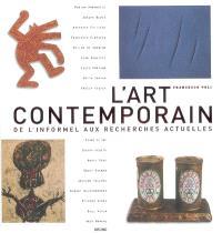 L'art contemporain : de l'informel aux recherches actuelles