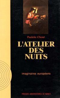 L'Atelier des nuits : histoire et signification du nocturne dans l'art d'Occident