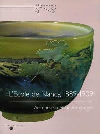 L'école de Nancy, 1889-1909 : Art nouveau et industries d'art, exposition, Galeries Poirel, Nancy, 24 avr.-26 juil. 1999