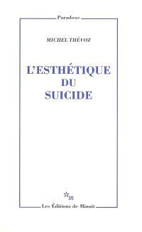 L'esthétique du suicide