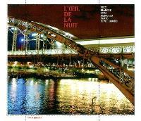 L'oeil de la nuit : Nuit blanche 2003, parcours Paris rive gauche
