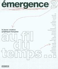 La jeune création graphique française au fil du temps...