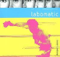 Labomatic : directeurs artistiques
