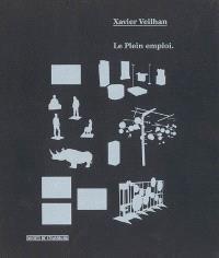 Le plein emploi, Xavier Veilhan : exposition, Musée d'art moderne et contemporain de Strasbourg, 18 novembre 2005-16 avril 2006