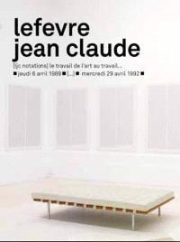 Lefevre Jean Claude : exposition au Musée des beaux-arts de Nantes du 6 mai au 14 juin 2009