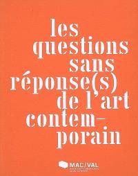 Les questions sans réponse(s) de l'art contemporain