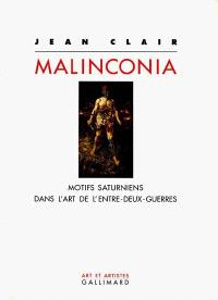 Malinconia : motifs saturniens dans l'art de l'entre-deux-guerres
