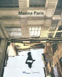 Marina Paris : others spaces-other chances