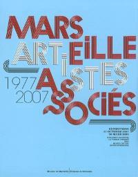 Marseille Artistes associés, 1977-2007 : expositions, 27 octobre 2007-30 mars 2008
