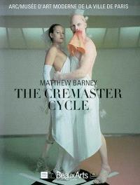 Matthew Barney, The cremaster cycle