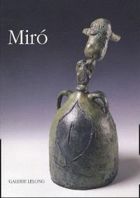 Miro, chasseur de signes : sculptures et papiers