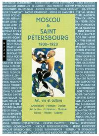 Moscou & Saint-Pétersbourg : 1900-1920 : art, vie et culture