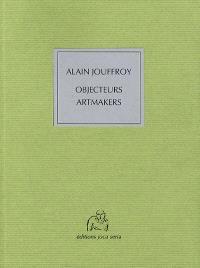 Objecteurs, artmakers