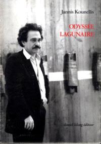 Odyssée lagunaire : écrits et entretiens 1966-1989
