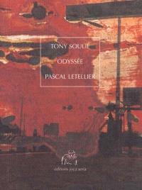 Odyssée, Tony Soulié : exposition, Théâtre de Cherbourg, 27 janvier-25 mars 2001
