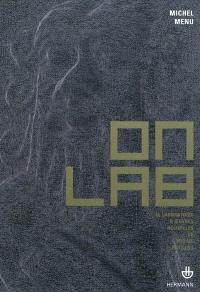OnLab : le laboratoire d'oeuvres nouvelles de Michel Paysant