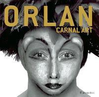 Orlan : carnal art