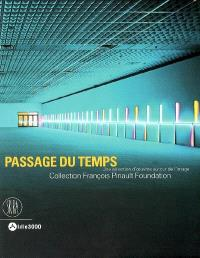 Passage du temps : une sélection d'oeuvres autour de l'image, collection François Pinault foundation : exposition, Lille, Tri postal, 19 oct. 2007-13 janv. 2008
