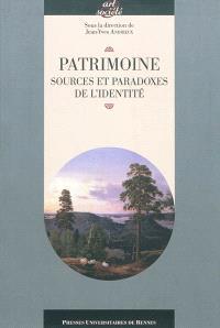 Patrimoine : sources et paradoxes de l'identité : actes du cycle de conférences prononcées à l'université Rennes 2, 5 novembre 2007-2 avril 2008
