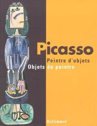 Picasso peintre d'objets-objets de peintre
