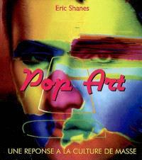 Pop Art : une réponse à la culture de masse