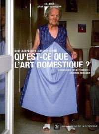 Qu'est-ce que l'art domestique ?