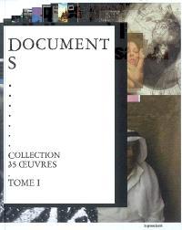 Quelques pratiques artistiques à l'ère de la numérisation = Some artistic practices of the digital age. Volume 1, Collection 35 oeuvres = Collection 35 works : documents