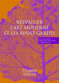 Réévaluer l'art moderne et les avant-gardes : hommage à Rainer Rochlitz