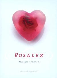 Rosalex : un roman-photo