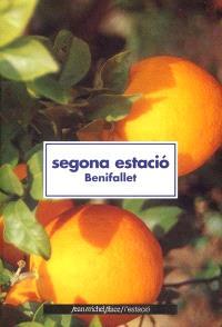 Segona estacio, Benifallet