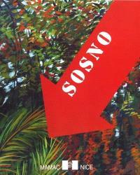 Sosno : oblitération : peinture, sculpture : Nice, Musée d'art moderne et d'art contemporain, 7 nov. 2001-27 janv. 2002