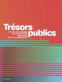 Trésors publics : 20 ans de création dans les fonds régionaux d'art contemporain