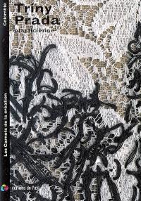 Triny Prada : plasticienne = visual artist