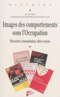 Images des comportements sous l'Occupation : mémoires, transmission, idées reçues