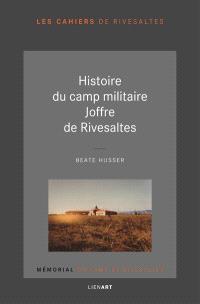 Histoire du camp militaire Joffre de Rivesaltes