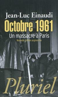 Octobre 1961 : un massacre à Paris