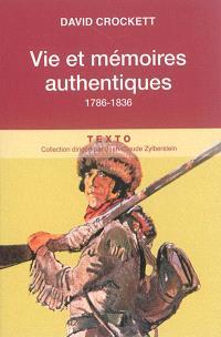 Vies et mémoires authentiques : 1786-1836