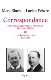 Correspondance. Volume 3, 1938-1943