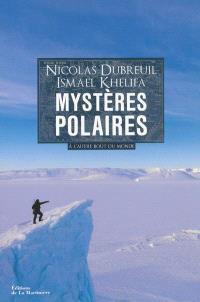 Mystères polaires