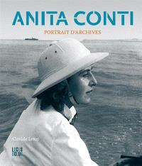 Anita Conti : portrait d'archives