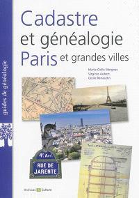 Cadastre et généalogie : Paris et grandes villes