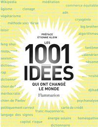 Les 1.001 idées qui ont changé le monde