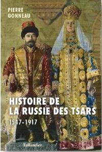 Histoire de la Russie : d'Ivan le Terrible à Nicolas II : 1547-1917